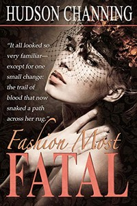 Fashion Most Fatal by Hudson Channing