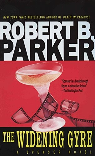 The Widening Gyre by Robert B. Parker