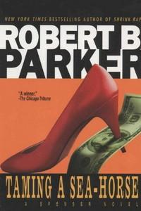 Taming a Seahorse by Robert B. Parker