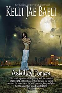 Achilles Forjan by Kelli Jae Baeli