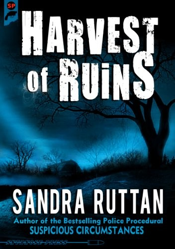 Harvest of Ruins by Sandra Ruttan