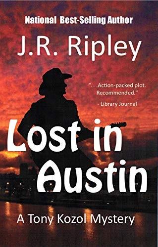 Lost in Austin by J. R. Ripley