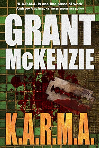 K.A.R.M.A. by Grant McKenzie
