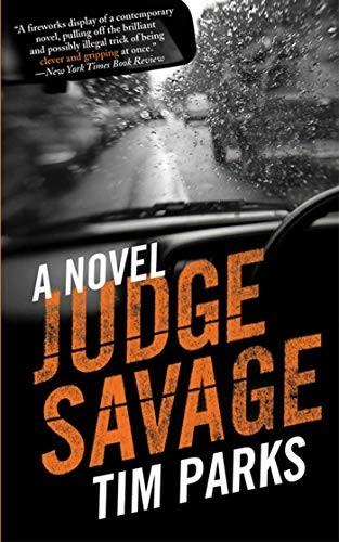 Judge Savage by Tim Parks