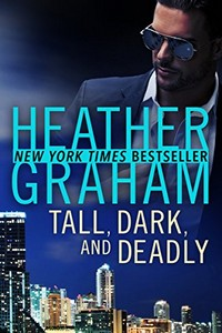 Tall, Dark, and Deadly by Heather Grahan