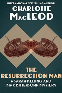 The Resurrection Man by Charlotte MacLeod