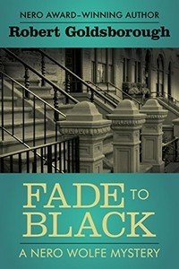 Fade to Black by Robert Goldsborough