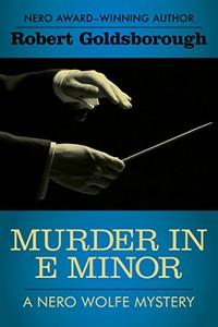 Murder in E Minor by Robert Goldsborough