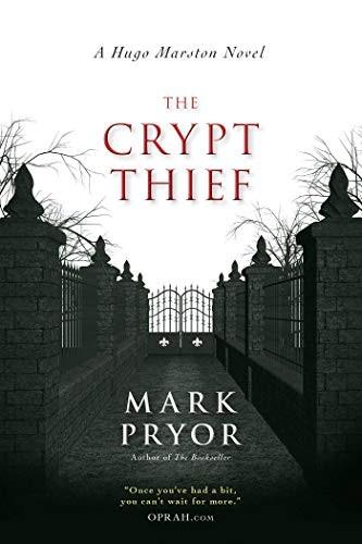 The Crypt Thief by Mark Pryor