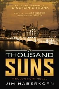 A Thousand Suns by Jim Haberkorn