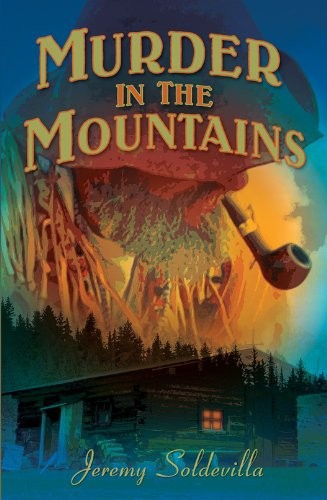 Murder in the Mountains by Jeremy Soldevilla