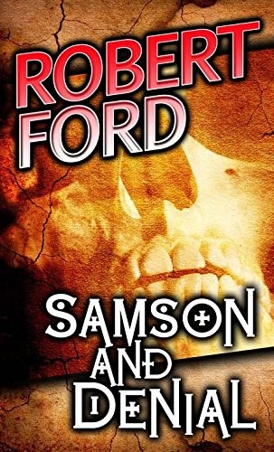 Samson and Denial by Robert Ford