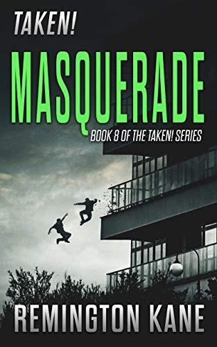 Masquerade by Remington Kane