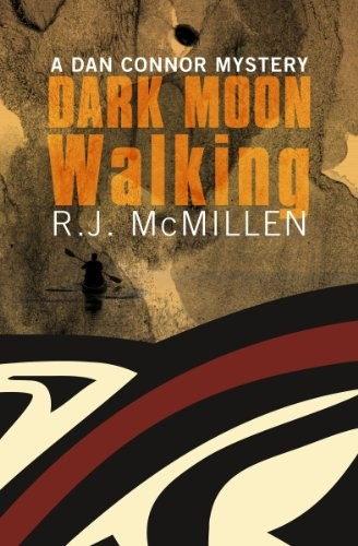 Dark Moon Walking by R. J. McMillen