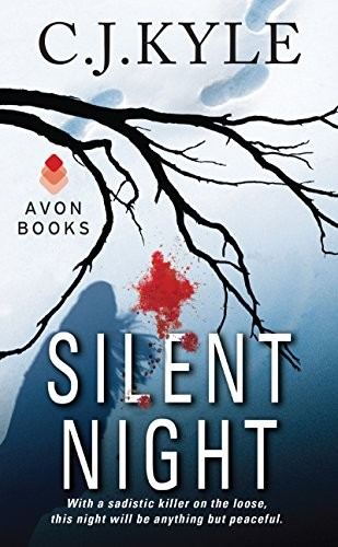 Silent Night by C. J. Kyle