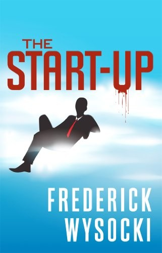 The Start-Up by Frederick Wysocki