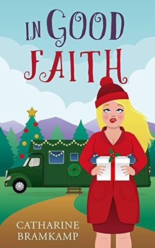 In Good Faith by Catharine Bramkamp