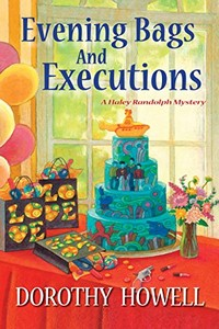 Evening Bags and Executions by Dorothy Howell