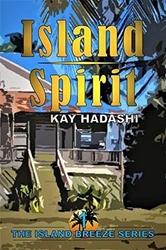 Island Spirit by Kay Hadashi