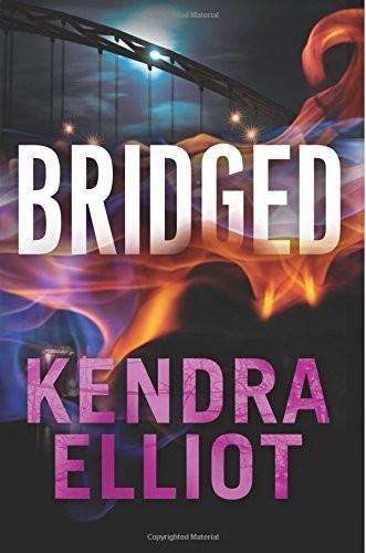 Bridged by Kendra Elliot