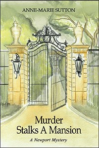 Murder Stalks a Mansion by Anne Marie Sutton