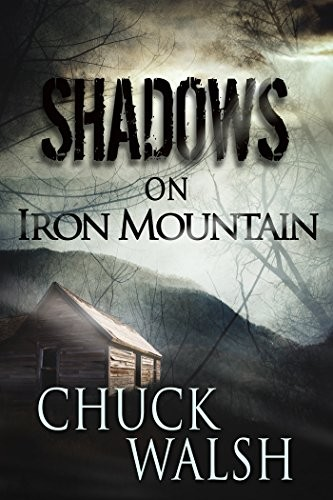 Shadows on Iron Mountain by Chuck Walsh