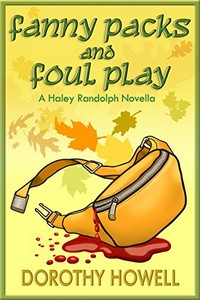 Fanny Packs and Foul Play by Dorothy Howell