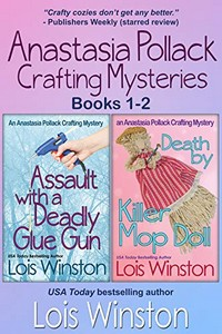 Anastasia Pollack Crafting Mysteries by Lois Winston