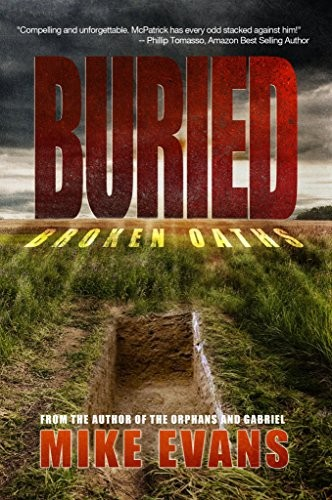 Buried by Mike Evans
