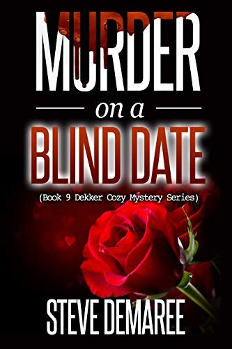 Murder on a Blind Date by Steve Demaree