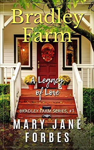Bradley Farm by Mary Jane Forbes