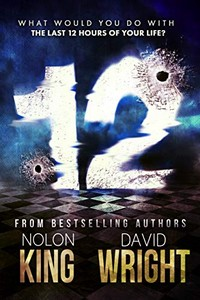 12 by Nolon King and David Wright