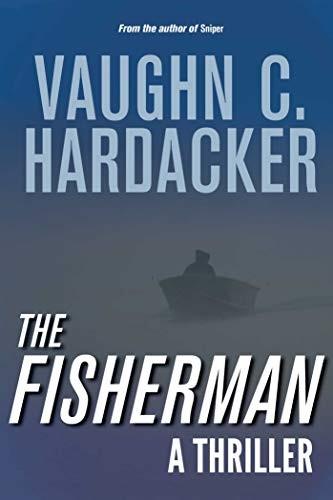 The Fisherman by Vaughn C. Hardacker