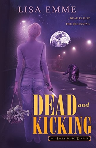 Dead and Kicking by Lisa Emme