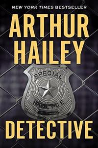 Detective by Arthur Hailey