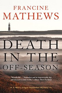 Death in the Off-Season by Francine Mathews