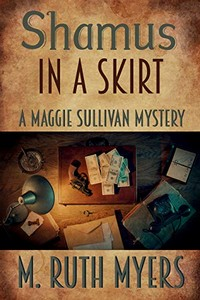 Shamus in a Skirt by M. Ruth Myers