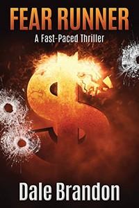 Fear Runner by Dale Brandon