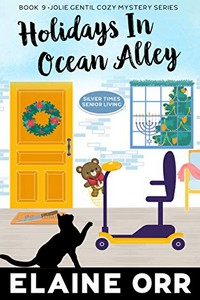 Holidays in Ocean Alley by Elaine L. Orr