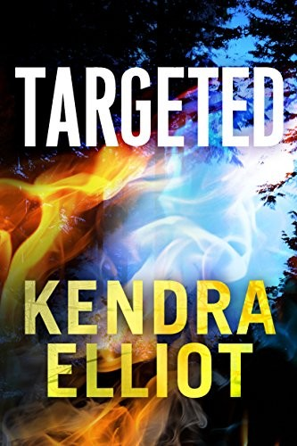 Targeted by Kendra Elliot
