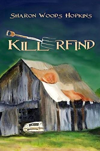 Killerfind by Sharon Woods Hopkins