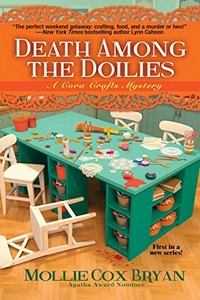 Death Among the Doilies by Mollie Cox Bryan