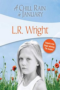 A Chill Rain in January by L. R. Wright