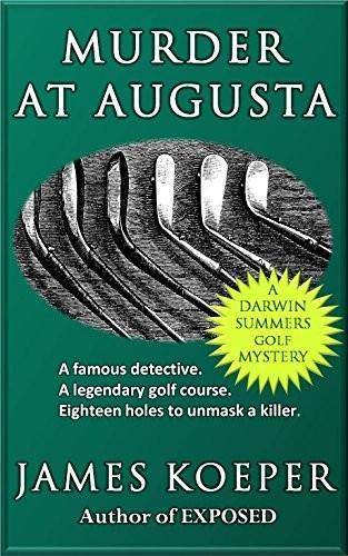 Murder at Augusta by James Koeper