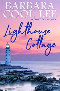 Lighthouse Cottage by Barbara Cool Lee