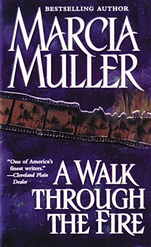A Walk Through the Fire by Marcia Muller