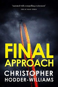 Final Approach by Christopher Hodder-Williams