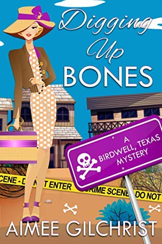 Digging Up Bones by Aimee Gilchrist