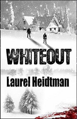 Whiteout by Laurel Heidtman