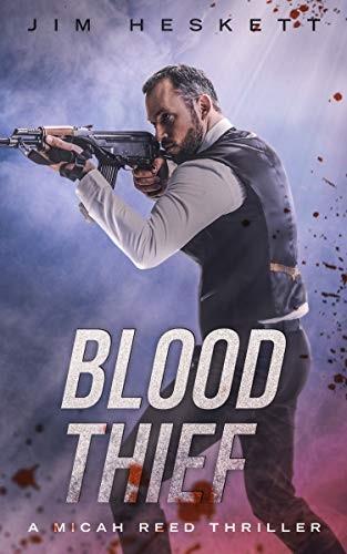 Blood Thief by Jim Heskett